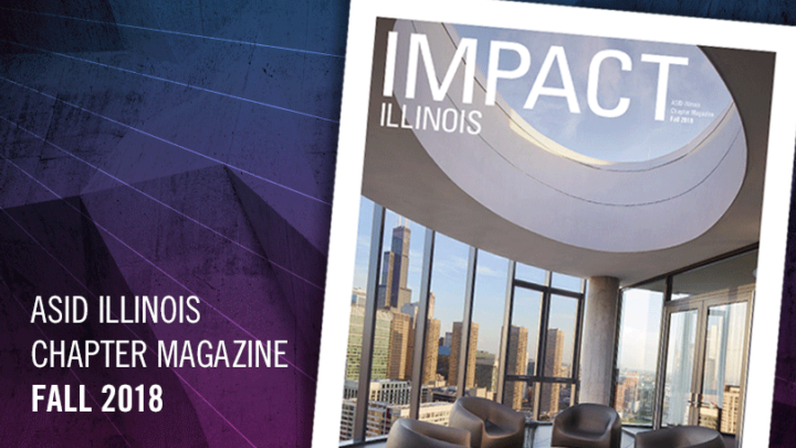 ASID Illinois IMPACT Magazine Fall 2018