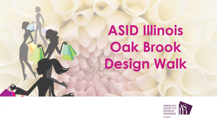 ASID Illinois Oak Brook Design Walk